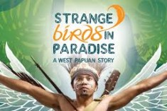 Strange Birds In Paradise – A West Papuan Story (2010)